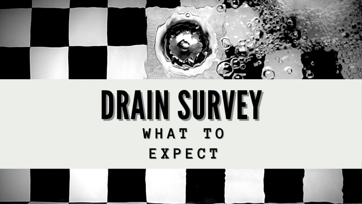 Drain Survey What To Expect