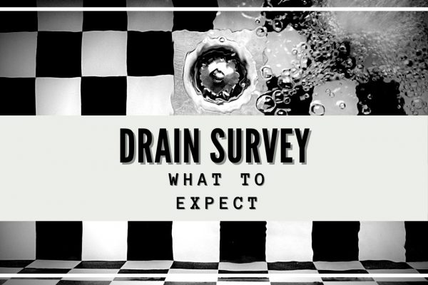 Getting A Survey Of Your Drains And What You Can Expect