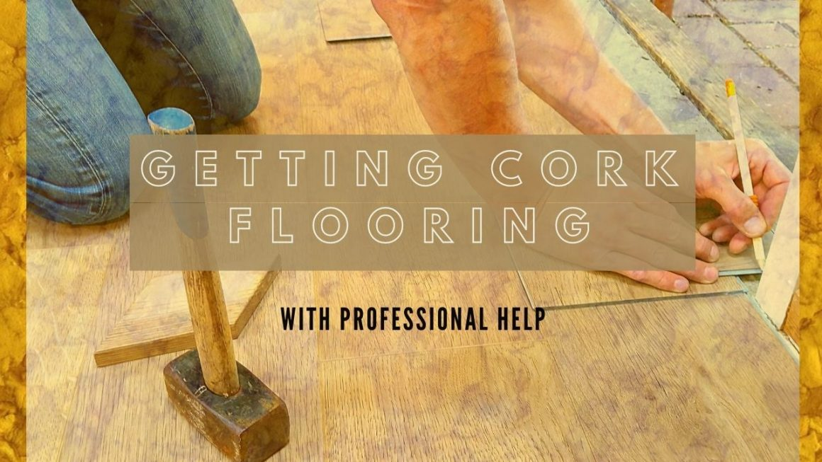 Getting Cork Flooring