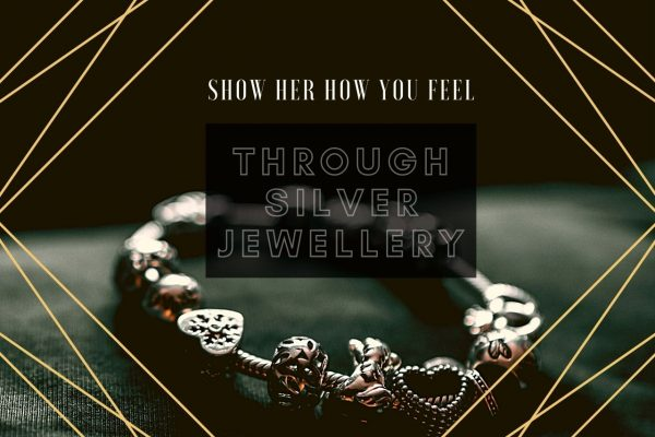 "Silver Jewellery – A Great Way To Say ""I Love You"""