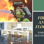 Fire and Flood Damage Restoration