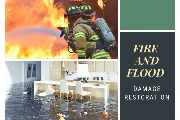 Fire & Flood – How To Deal With The Aftermath